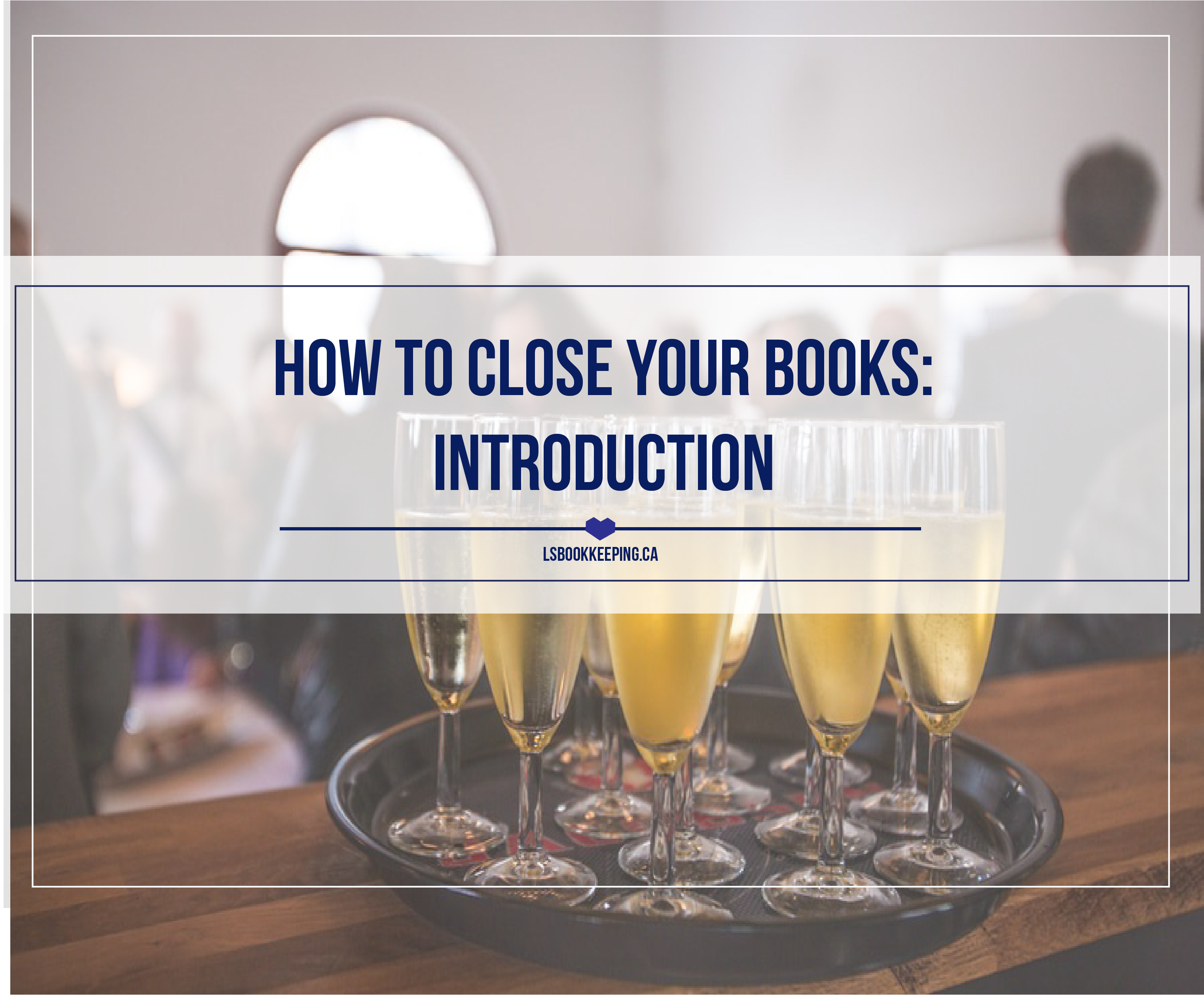 How to Close Your Books: Introduction