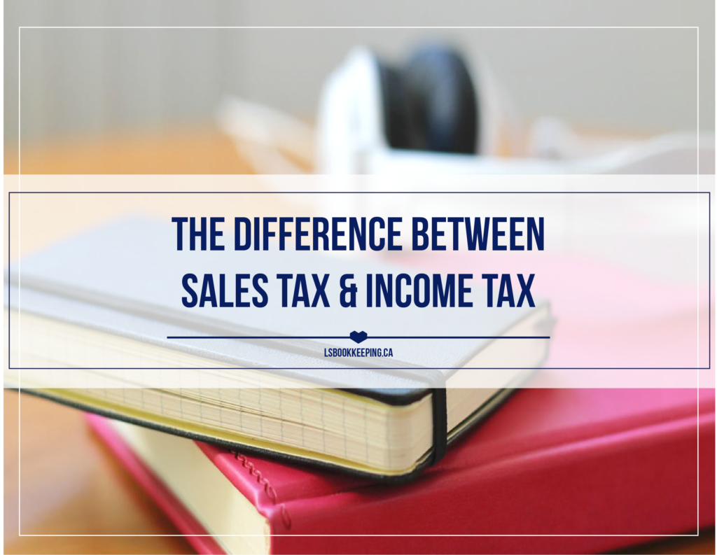 Why You Need to Know the Difference Between Sales Tax and Income Tax