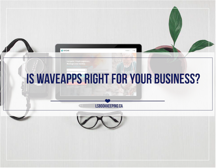 Is WaveApps Right for Your Business?