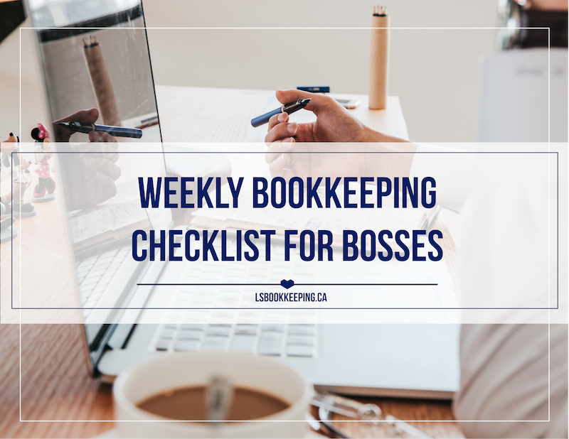 Weekly Bookkeeping Checklist for Bosses
