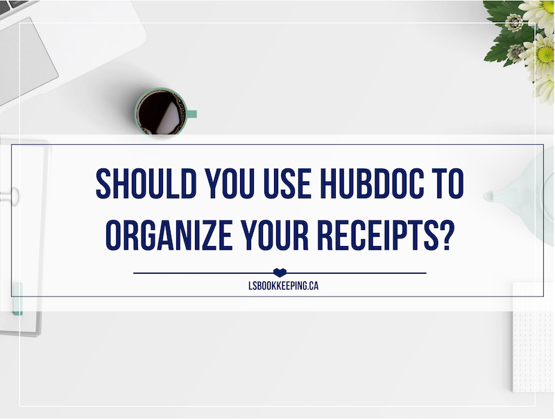 Should You Use Hubdoc to Organize Your Receipts?